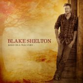 Blake Shelton - My Eyes