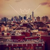 American Authors - Believer