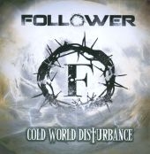 Cold World Disturbance