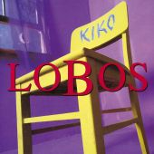 Los Lobos - Wake Up Dolores