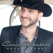 Craig Campbell - Keep Them Kisses Comin'