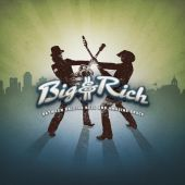 Big & Rich - Lost in This Moment