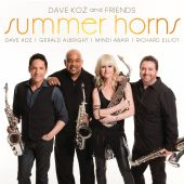 Dave Koz, Dave Koz and Friends - Hot Fun in the Summertime