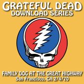 Grateful Dead Download Series: Family Dog