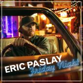 Eric Paslay - Friday Night [Album Version]