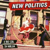 New Politics - Harlem
