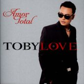 Toby Love - Todo Mi Amor Eres Tú [I Just Can't Stop Loving You]