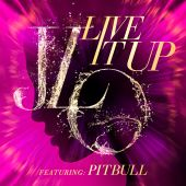 Jennifer Lopez, Pitbull - Live It Up