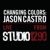 Changing Colors: Jason Castro Live from Studio 1290