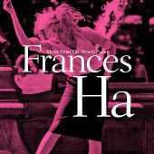 Frances Ha [Music from the Motion Picture]