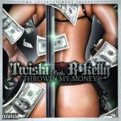 Twista, R. Kelly - Throwin My Money