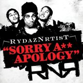 Rydaznrtist - Sorry A** Apology
