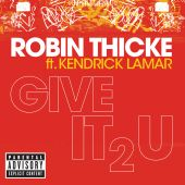 Kendrick Lamar, Robin Thicke - Give It 2 U [Norman Doray & Rob Adans Remix (Radio Edit)]