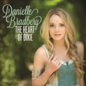 Danielle Bradbery - The Heart Of Dixie