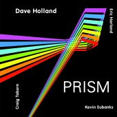 Prism - Dave Holland (Audio CD) UPC: 634457604827