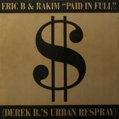 Paid In Full/Eric B. is On the Cut