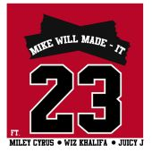 Juicy J, Mike WiLL Made It, Miley Cyrus, Wiz Khalifa - 23