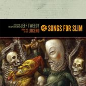 Songs For Slim: Ballad Of The Opening Band / From The Git Go