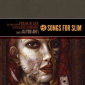 Songs for Slim: The King & Queen/Ain't Exactly Good