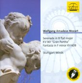"Mozart: Serenade in B flat major, KV 361 ""Gran Partita""; Fantasia in F minor, KV 608"