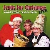 David DeBoy, Da Hons - Crabs for Christmas Live