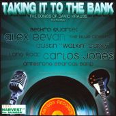 Taking It to the Bank: The Songs of David Krauss