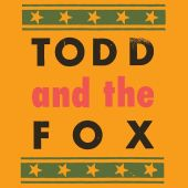 Todd and the Fox