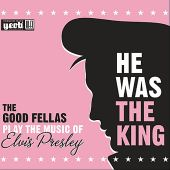 He Was the King