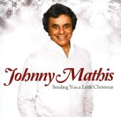 Johnny Mathis, Jim Brickman - Sending You a Little Christmas