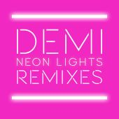 Demi Lovato - Neon Lights [Tracy Young Remix]
