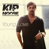 Kip Moore - Young Love [Album Version]