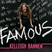 Kelleigh Bannen - Famous [Album Version]