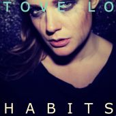 Tove Lo - Habits (Stay High) [The Chainsmokers Radio Edit]