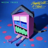 Neon Trees - Sleeping With a Friend