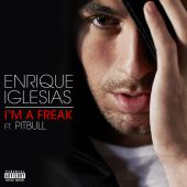 Enrique Iglesias, Pitbull - I'm a Freak