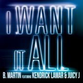 B. Martin - I Want It All