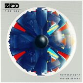 Zedd, Matthew Koma, Miriam Bryant - Find You