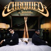 Chromeo - Jealous [I Ain't With It]