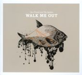 Walk Me Out