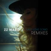 ZZ Ward - Last Love Song [White Sea Remix]