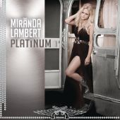 Platinum - Miranda Lambert (Audio CD) UPC: 888837927826