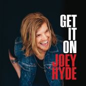 Joey Hyde - Get It On