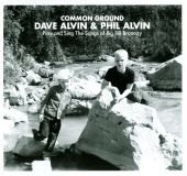 Common Ground: Dave Alvin & Phil Alvin Play And Sing The Songs Of Big Bill Broonzy - Dave Alvin (Audio CD) UPC: 634457238428