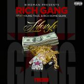 Rich Homie Quan, Rich Gang, Young Thug - Lifestyle