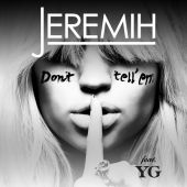 Jeremih, YG - Don't Tell 'Em [DaaHype Remix]