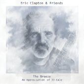 The Breeze: An Appreciation Of Jj Cale - Eric Clapton (Audio CD) UPC: 822685540844