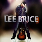 Lee Brice - I Don't Dance