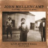Performs Trouble No More Live At Town Hall - John Mellencamp (Audio CD) UPC: 602537860975