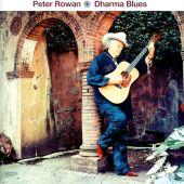 Dharma Blues - Peter Rowan (Audio CD) UPC: 816651016259