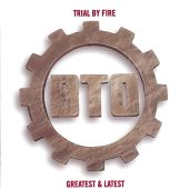 Trial by Fire: Greatest & Latest